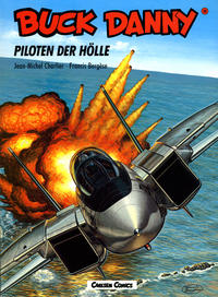 Cover Thumbnail for Buck Danny (Carlsen Comics [DE], 1989 series) #36 - Piloten der Hölle