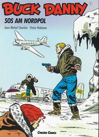 Cover Thumbnail for Buck Danny (Carlsen Comics [DE], 1989 series) #9 - SOS am Nordpol