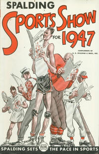 Cover Thumbnail for Spalding Sports Show (A.G. Spalding & Bros., 1945 series) #1947