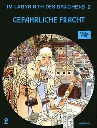 Cover Thumbnail for Im Labyrinth des Drachens (Arboris, 1989 series) #2 - Gefährliche Fracht