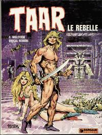 Cover Thumbnail for Taar (Dargaud, 1976 series) #1 - Taar le rebelle