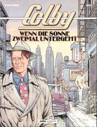 Cover Thumbnail for Colby (Egmont Ehapa, 1992 series) #2 - Wenn die Sonne zweimal untergeht