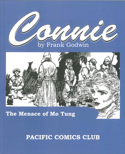 Cover for Connie by Frank Godwin: The Menace of Mo Tung (Pacific Comics Club, 2010 series) #[nn]