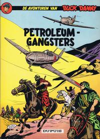 Cover Thumbnail for Buck Danny (Dupuis, 1949 series) #9 - Petroleumgangsters [Herdruk 1966]