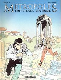 Cover Thumbnail for Metropoles (Le Lombard, 1989 series) #1 - Edelstenen van Rome