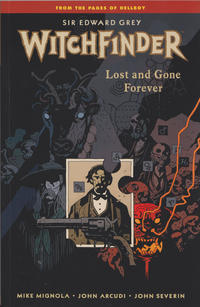 Cover Thumbnail for Sir Edward Grey, Witchfinder (Dark Horse, 2010 series) #2 - Lost and Gone Forever