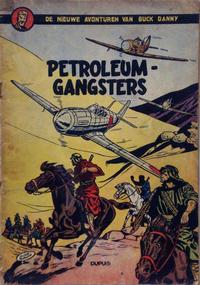 Cover Thumbnail for Buck Danny (Dupuis, 1949 series) #9 - Petroleumgangsters [Eerste druk 1953]