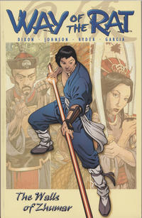 Cover Thumbnail for Way of the Rat (CrossGen, 2003 series) #1 - The Walls of Zhumar