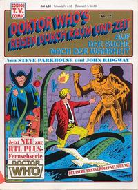 Cover Thumbnail for Doktor Who's Reisen durch Raum und Zeit (Condor, 1990 series) #2 - Auf der Suche nach der Wahrheit