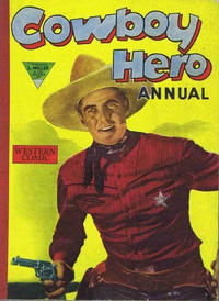 Cover Thumbnail for Cowboy Hero Annual (L. Miller & Son, 1957 series) #4