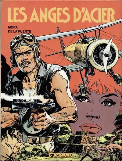 Cover for Les anges d'acier (Dargaud éditions, 1984 series) #1 - Les anges d'acier