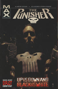 Cover Thumbnail for Punisher MAX (Marvel, 2004 series) #4 - Up is Down and Black is White