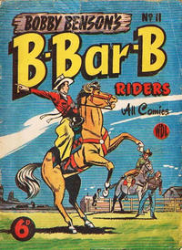 Cover Thumbnail for Bobby Benson's  B-Bar-B Riders (World Distributors, 1950 series) #11