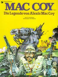 Cover Thumbnail for Mac Coy (Egmont Ehapa, 1989 series) #1 - Die Legende von Alexis Mac Coy