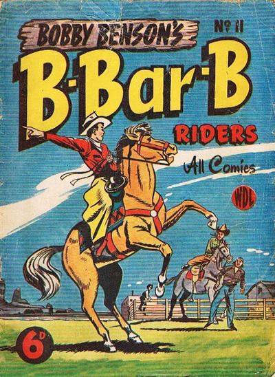 Cover for Bobby Benson's  B-Bar-B Riders (World Distributors, 1950 series) #11