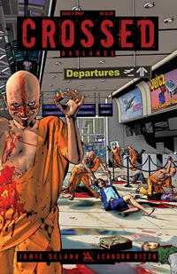 Cover Thumbnail for Crossed Badlands (Avatar Press, 2012 series) #6 [Wraparound Cover - Oscar Jimenez]