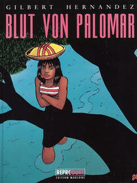 Cover Thumbnail for Love & Rockets (Reprodukt, 1991 series) #2 - Blut von Palomar