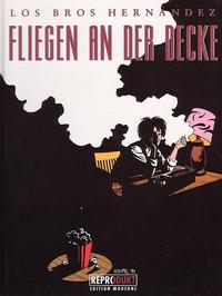 Cover Thumbnail for Love & Rockets (Reprodukt, 1991 series) #3 - Fliegen an der Decke