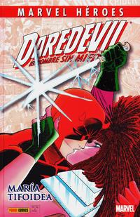 Cover Thumbnail for Coleccionable Marvel Héroes (Panini España, 2010 series) #39 - Daredevil: María Tifoidea