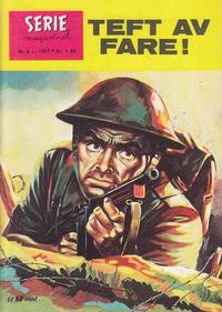 Cover Thumbnail for Seriemagasinet (Serieforlaget / Se-Bladene / Stabenfeldt, 1951 series) #6/1967