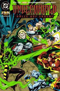 Cover Thumbnail for JLA - Die neue Gerechtigkeitsliga Sonderband (Dino Verlag, 1997 series) #2 - Underworld - Hölle auf Erden