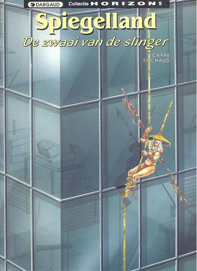 Cover for Collectie Horizon (Dargaud Benelux, 1992 series) #5 - Spiegelland 3: De zwaai van de slinger