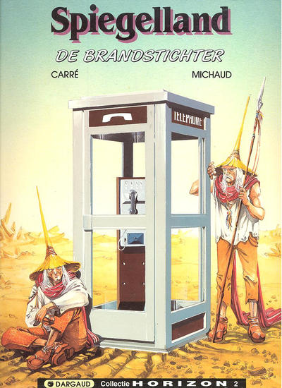 Cover for Collectie Horizon (Dargaud Benelux, 1992 series) #2 - Spiegelland 1: De brandstichter