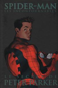 Cover Thumbnail for Spider-Man: Les Incontournables (Panini France, 2007 series) #8 - Le Secret de Peter Parker