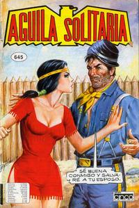 Cover Thumbnail for Aguila Solitaria (Editora Cinco, 1976 ? series) #645