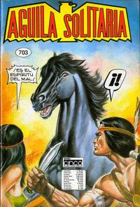 Cover Thumbnail for Aguila Solitaria (Editora Cinco, 1976 ? series) #703