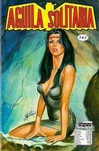 Cover Thumbnail for Aguila Solitaria (Editora Cinco, 1976 ? series) #747