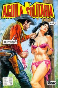 Cover Thumbnail for Aguila Solitaria (Editora Cinco, 1976 ? series) #666