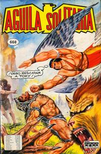 Cover Thumbnail for Aguila Solitaria (Editora Cinco, 1976 ? series) #668