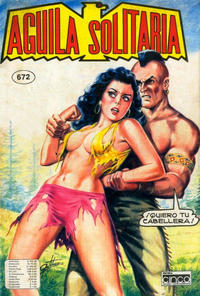 Cover Thumbnail for Aguila Solitaria (Editora Cinco, 1976 ? series) #672