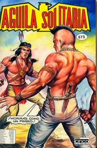 Cover Thumbnail for Aguila Solitaria (Editora Cinco, 1976 ? series) #673