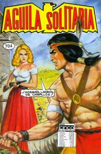 Cover Thumbnail for Aguila Solitaria (Editora Cinco, 1976 ? series) #704