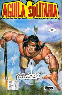 Cover Thumbnail for Aguila Solitaria (Editora Cinco, 1976 ? series) #691