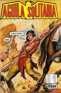 Cover Thumbnail for Aguila Solitaria (Editora Cinco, 1976 ? series) #693