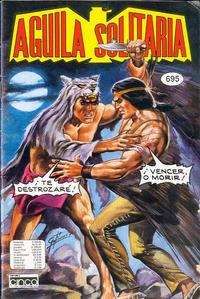 Cover Thumbnail for Aguila Solitaria (Editora Cinco, 1976 ? series) #695