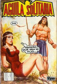 Cover Thumbnail for Aguila Solitaria (Editora Cinco, 1976 ? series) #549