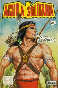 Cover Thumbnail for Aguila Solitaria (Editora Cinco, 1976 ? series) #651