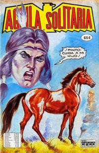 Cover Thumbnail for Aguila Solitaria (Editora Cinco, 1976 ? series) #654