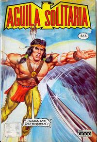 Cover Thumbnail for Aguila Solitaria (Editora Cinco, 1976 ? series) #656
