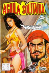 Cover Thumbnail for Aguila Solitaria (Editora Cinco, 1976 ? series) #660