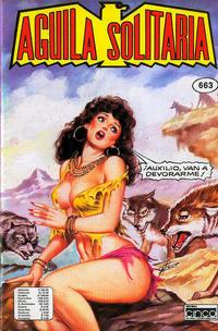 Cover Thumbnail for Aguila Solitaria (Editora Cinco, 1976 ? series) #663