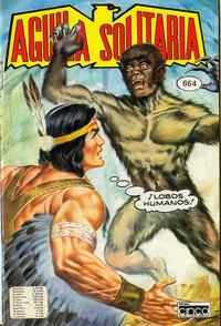 Cover Thumbnail for Aguila Solitaria (Editora Cinco, 1976 ? series) #664