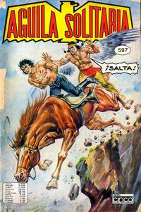 Cover Thumbnail for Aguila Solitaria (Editora Cinco, 1976 ? series) #597