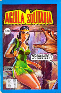 Cover Thumbnail for Aguila Solitaria (Editora Cinco, 1976 ? series) #598