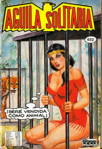 Cover Thumbnail for Aguila Solitaria (Editora Cinco, 1976 ? series) #602