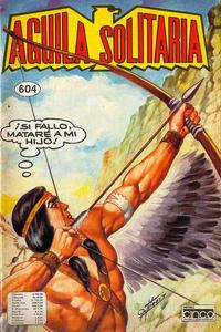 Cover Thumbnail for Aguila Solitaria (Editora Cinco, 1976 ? series) #604